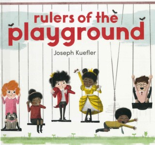 Kuefler - rulers of the playground